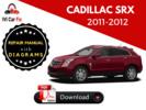 Thumbnail Cadillac SRX 2010, 2011, 2012 Service Repair Manual